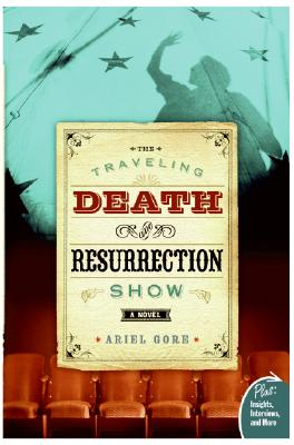 The Traveling Death and Resurrection Show: Cover