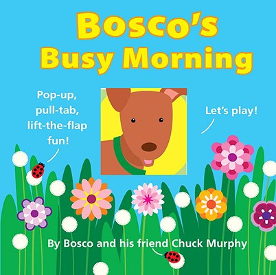 Bosco's Busy Morning Cover