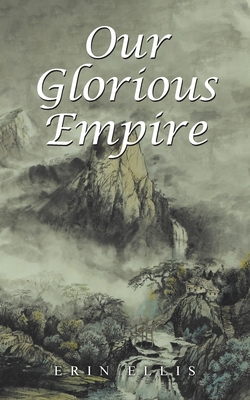 Our Glorious Empire Cover Image