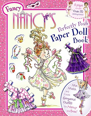 Fancy Nancy's Perfectly Posh Paper Doll Book (Fancy Nancy (Promotional Items)) Cover Image