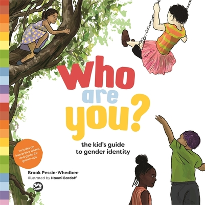Who Are You?: The Kid's Guide to Gender Identity Cover Image