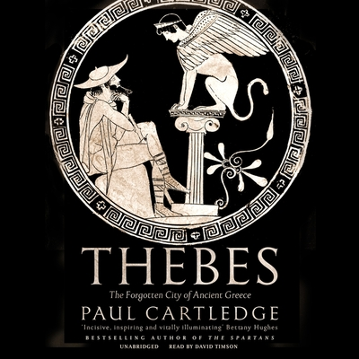 Thebes: The Forgotten City of Ancient Greece Cover Image