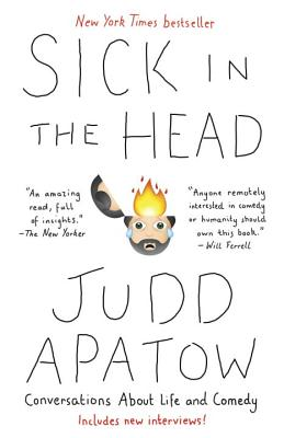 Sick in the Head: Conversations About Life and Comedy Cover Image
