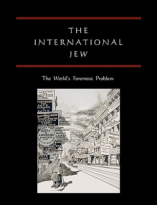 The International Jew: The World's Foremost Problem Cover Image