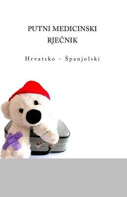 Putni Medicinski Rjecnik: : Hrvatsko - Spanjolski Cover Image