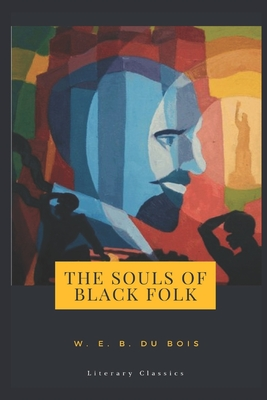 The Souls of Black Folk: Literary Classics cover