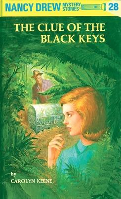 Nancy Drew 28: the Clue of the Black Keys Cover Image