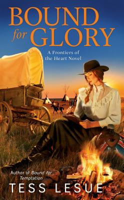 Bound for Glory (A Frontiers of the Heart novel #4) Cover Image