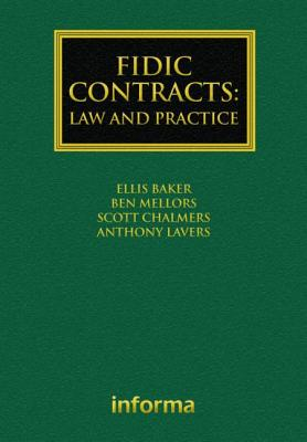 Fidic Contracts: Law and Practice (Construction Practice) Cover Image
