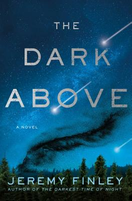 The Dark Above: A Novel Cover Image