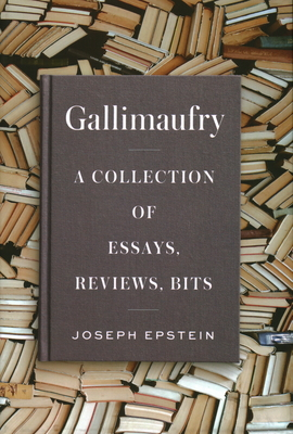 Gallimaufry: A Collection of Essays, Reviews, Bits Cover Image