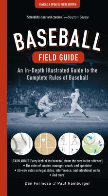 Baseball Field Guide: An In-Depth Illustrated Guide to the Complete Rules of Baseball Cover Image