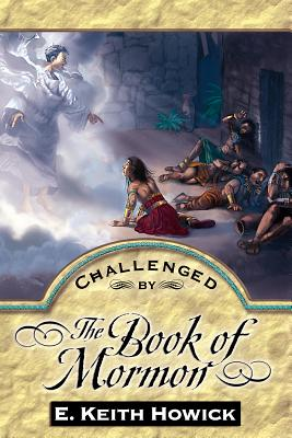 Challenged by the Book of Mormon Cover