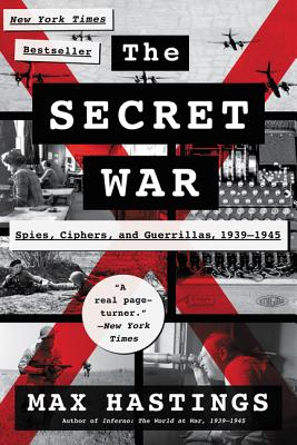 The Secret War: Spies, Ciphers, and Guerrillas, 1939-1945 Cover Image