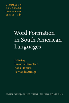 Word Formation in South American Languages Cover Image