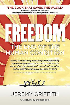 Freedom: The End of the Human Condition Cover Image