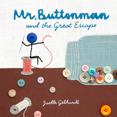 Mr. Buttonman and the Great Escape Cover Image