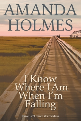 I Know Where I Am When I'm Falling Cover Image