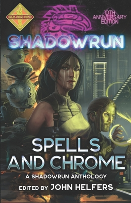 Shadowrun: Spells and Chrome Cover Image