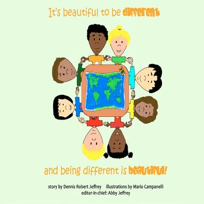 It's beautiful to be different and being different is beautiful! Cover Image