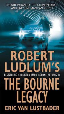 The Bourne Legacy (Jason Bourne #4) Cover Image