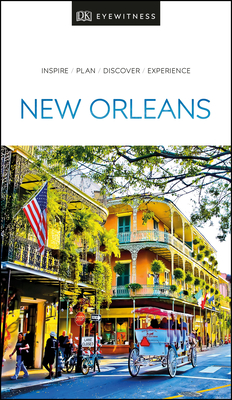 DK Eyewitness New Orleans (Travel Guide) Cover Image