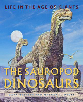The Sauropod Dinosaurs: Life in the Age of Giants Cover Image