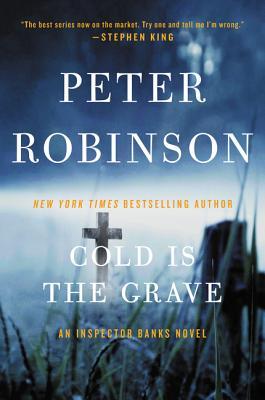 Cold Is the Grave: An Inspector Banks Novel (Inspector Banks Novels #11) Cover Image