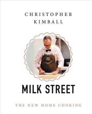 Christopher Kimball's Milk Street: The New Home Cooking Cover Image