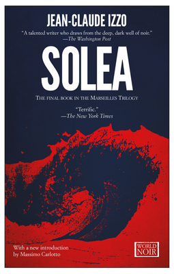 Solea: Marseilles Trilogy, Book Three Cover Image