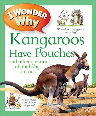 I Wonder Why Kangaroos Have Pouches Cover