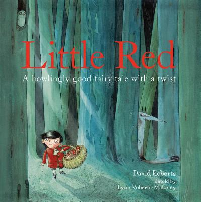 Little Red: A Fizzingly Funny Fairy Tale Cover Image