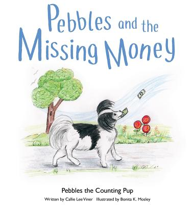 Pebbles and the Missing Money (Pebbles the Counting Pup #4) Cover Image