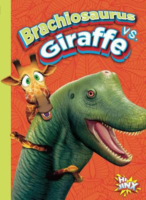Brachiosaurus vs. Giraffe (Versus!) Cover Image