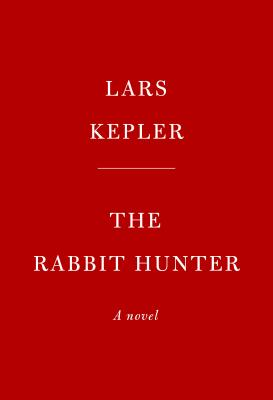 The Rabbit Hunter: A novel (Joona Linna #6) Cover Image