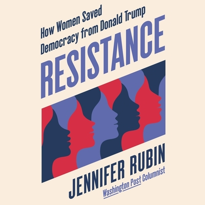 Resistance: How Women Saved Democracy from Donald Trump Cover Image
