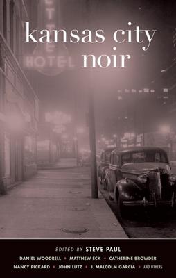 Kansas City Noir (Akashic Noir) Cover Image