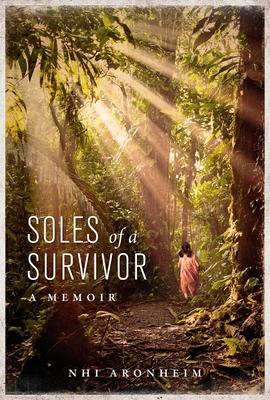Soles of a Survivor: A Memoir Cover Image