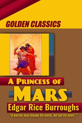 A Princess of Mars (Golden Classics #27) Cover Image