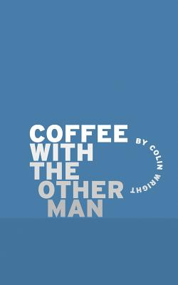 Coffee with the Other Man Cover