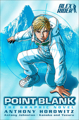 Alex Rider: Point Blank: The Graphic Novel (Alex Rider Graphic Novels) Cover Image