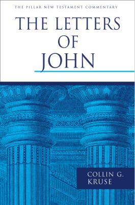 The Letters of John (Pillar New Testament Commentary) Cover Image