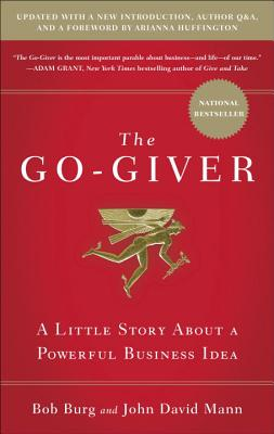 The Go-Giver, Expanded Edition: A Little Story About a Powerful Business Idea Cover Image