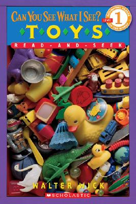 Can You See What I See?: Toys Read-and-Seek: Picture Puzzles to Search and Solve Cover Image