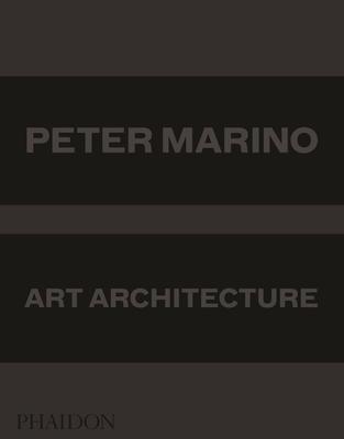 Peter Marino: Art Architecture Cover Image