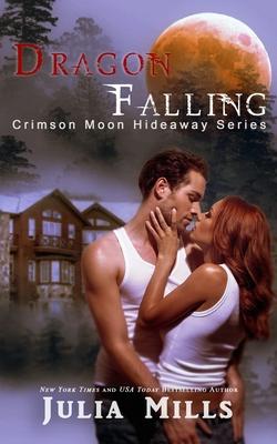 Crimson Moon Hideaway: Dragon Falling Cover Image