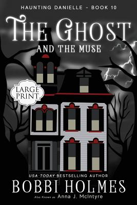 The Ghost and the Muse (Haunting Danielle #10) Cover Image