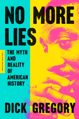 No More Lies: The Myth and Reality of American History Cover Image