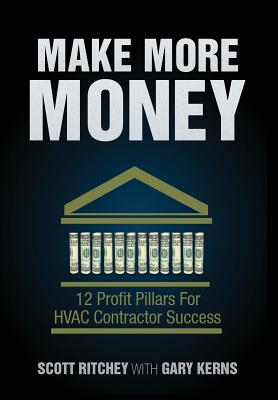 Make More Money: 12 Profit Pillars for HVAC Contractor Success Cover Image