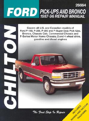 Ford Pick-Ups and Bronco, 1987-96 (Chilton's Total Car Care Repair Manuals) Cover Image